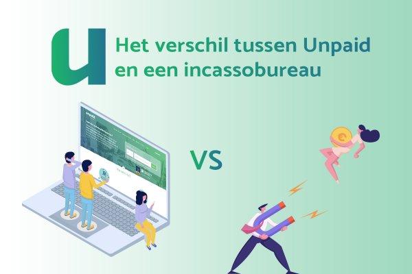 Incassobureau of Unpaid: wat is eigenlijk het verschil?