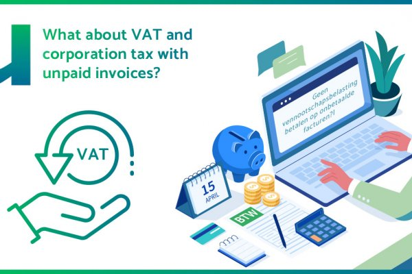 What about VAT and corporation tax with unpaid invoices?
