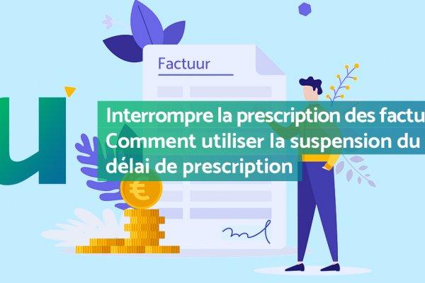 Interrompre la prescription des factures?