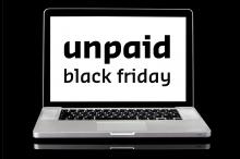 Black friday unpaid