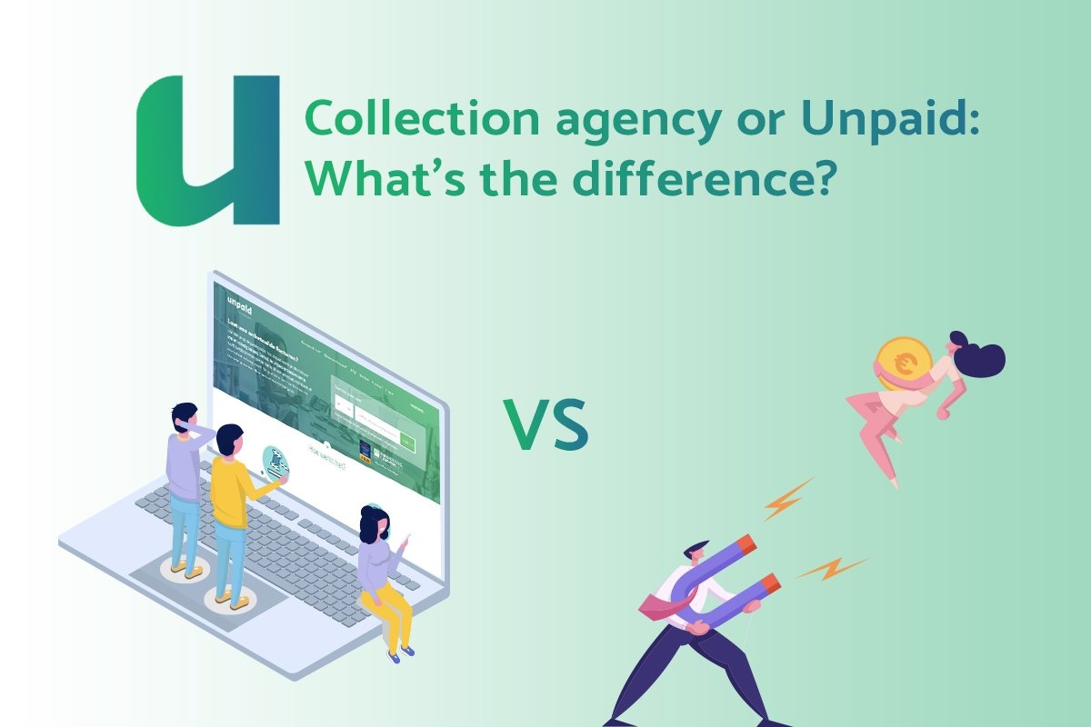 Collection agency or Unpaid